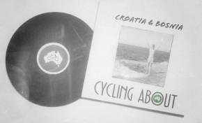 Around The World: Bicycle Touring Croatia & Bosnia