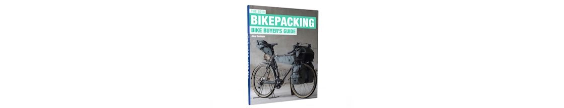 The 2019 Bikepacking Bike Buyer's Guide Will Help You Buy The Best Bikepacking Bike!
